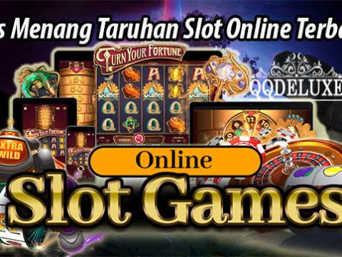 Tips Menang Taruhan Slot Online Terbaik